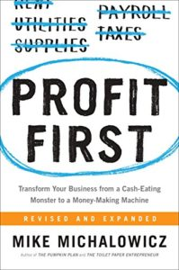 Why You Should Read Profit First by Mike Michalowicz