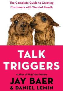 talk triggers jay baer daniel lemin marketing
